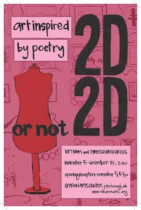 2d or not 2d - art inspired by poetry exhibit at sharon arts center, peterborough nh